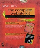 Holzschlag, Molly E.: The Complete Website Kit: Turn Your Website into a Dynamic, Long-Lasting, and Effective Tool