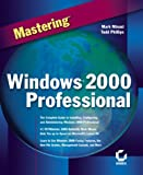 Minasi, Mark: Mastering Windows 2000 Professional
