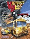 Farkas, Bart: Vigilante 8 for Nintendo 64 Ultimate Strategy Guide (Official)