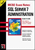 Lance Mortensen: MCSE Exam Notes: SQL Server 7 Administration