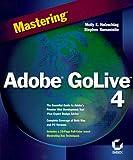 Holzschlag, Molly E.: Mastering Adobe GoLive 4