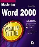 Miller, Michael: Mastering Word 2000 (Premium)