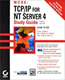 Lammle, Monica: MCSE: TCP IP For NT Server 4 Study Guide Exam 70-059 (With CD-ROMs)