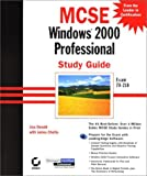 Donald, Lisa: MCSE: Windows 2000 Professional Study Guide Exam 70-210 (With CD-ROM)