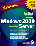 Minasi, Mark: Mastering Windows 2000 Server