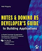 Notes and Domino R5 Developer's Guide to…