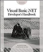 Visual Basic .NET Developer's Handbook by…