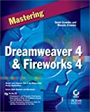 Crowder, David: Mastering Dreamweaver 4 and Fireworks 4