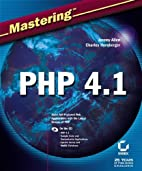 Mastering PHP 4.1 with CDROM by Jeremy Allen