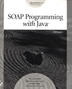 SOAP Programming with Java by William B.…