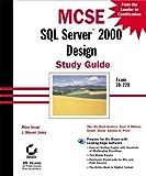 Israel, Marc: MCSE: SQL Server 2000 Design Study Guide (Exam 70-229)