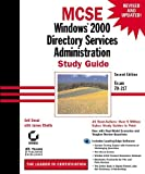 Desai, Anil: MCSE: Windows Directory Services Administration Study Guide (with CD-ROM)