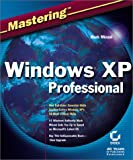 Minasi, Mark: Mastering Windows XP Professional