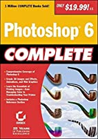 Photoshop 6 Complete by Sybex Inc.