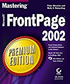 Mastering Frontpage 2002 Premium Edition by…