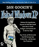 Gookin, Dan: Dan Gookin's Naked Window Xp