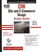CIW: Site and E-Commerce Design Study Guide…