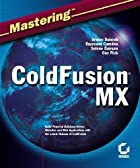 Mastering ColdFusion MX by Arman Danesh