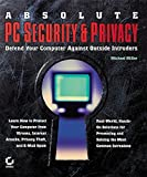 Miller, Michael: Absolute PC Security and Privacy