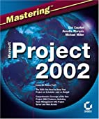 Mastering Microsoft Project 2002 by Gini…