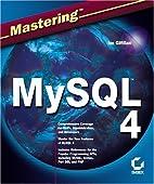 Mastering MySQL 4 by Ian Gilfillan
