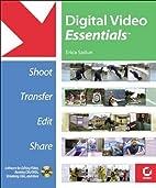 Digital Video Essentials: Shoot, Transfer,…