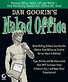 Dan Gookin's Naked Office by Dan Gookin
