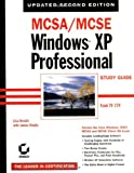 Donald, Lisa: MCSA/MCSE Windows XP Professional Study Guide, Second Edition (70-270)