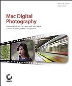 Mac Digital Photography by Dennis R. Cohan