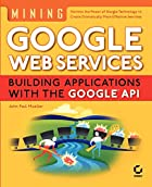 Mining Google Web Services: Building…