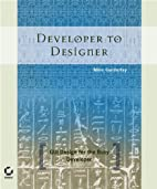 Developer to Designer: GUI Design for the…