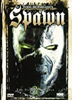 Spawn 3: The Ultimate Battle by Todd…