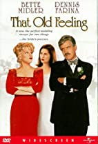 That Old Feeling [1997 film] by Carl Reiner