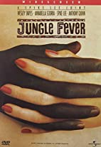 Jungle Fever [1991 film] by Spike Lee