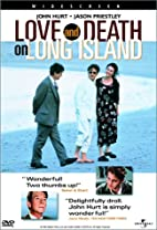 Love and Death on Long Island by Richard…