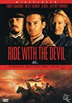 Ride With The Devil by Ang Lee