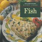 Goldstein, Joyce Esersky: Fish (Williams-Sonoma Kitchen Library)