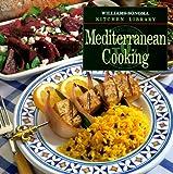 Williams, Chuck: Mediterranean Cooking (Williams Sonoma Kitchen Library)