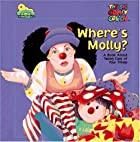 Where's Molly? (The Big Comfy Couch) by…