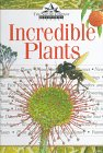 Dow, Lesley: Incredible Plants