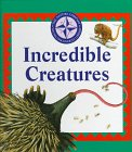 Incredible Creatures (Nature Company…