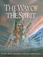 The Way of the Spirit by Time-Life Books