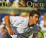 Time-Life Books: The U.S. Open: Game, Set, Unmatched