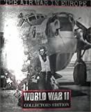Ronald H. Bailey: The Air War in Europe (World War II Collectors Edition , Vol 5, No 39)