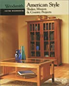 Woodsmith Custom Woodworking: American…