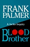 Palmer, Frank: Blood Brother (Thorndike Press Large Print Paperback Series)