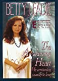 Eadie, Betty J.: The Awakening Heart: My Continuing Journey to Love (Inspirational Collection)