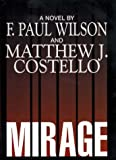 Wilson, F. Paul: Mirage (G K Hall Large Print Book Series)
