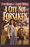 Morris, Lynn: A City Not Forsaken (Inspirational Collection)