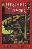 Mayor, Archer: Bellows Falls (A Joe Gunther Mystery)